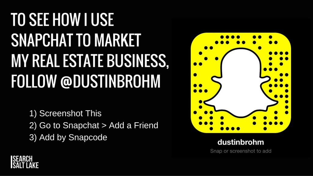 Dustin Brohm snapcode - Snapchat for Real Estate