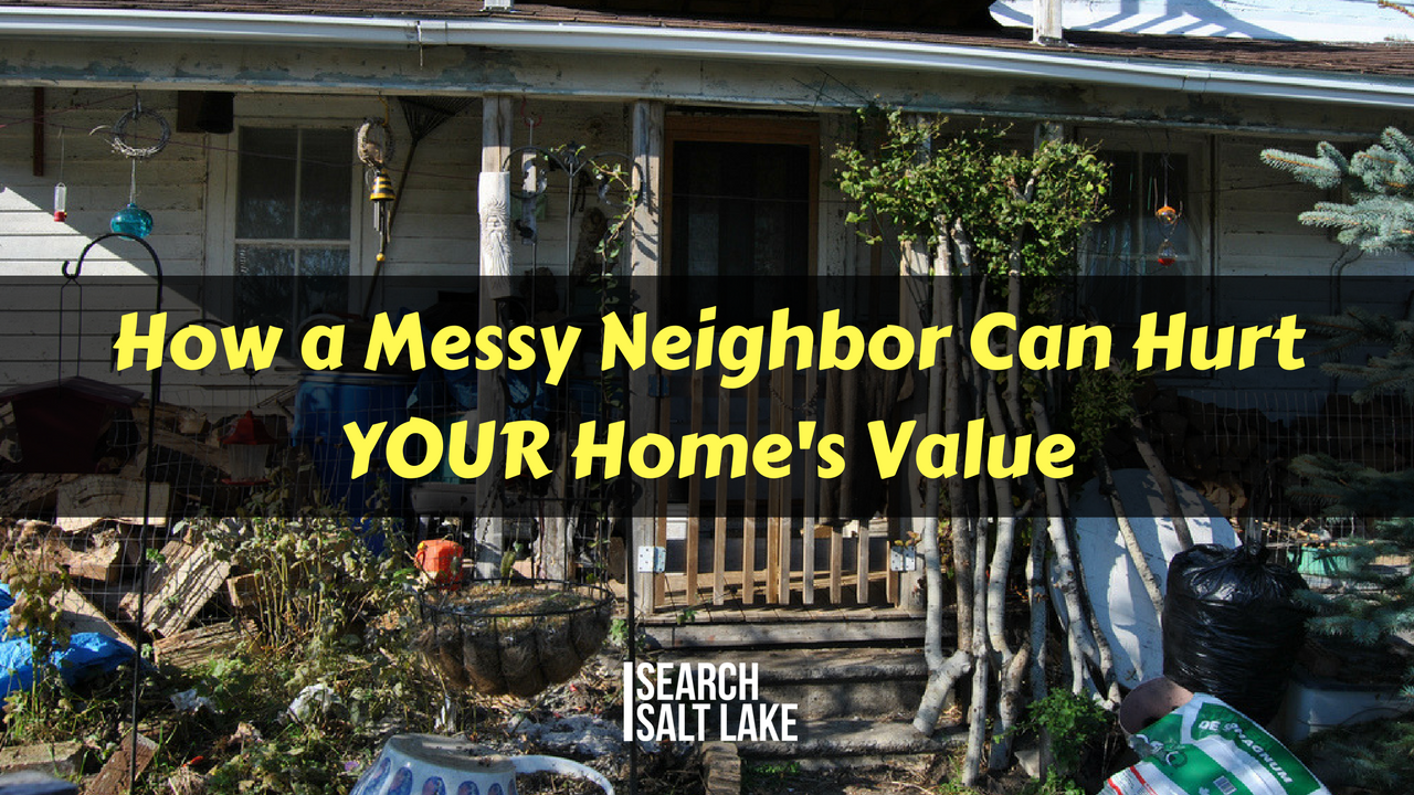 How a Messy Neighbor Can Hurt YOUR Home's Value
